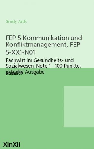 FEP 5 Kommunikation und Konfliktmanagement, FEP 5-XX1-N01