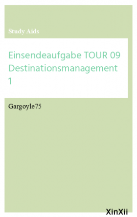 Einsendeaufgabe TOUR 09 Destinationsmanagement 1
