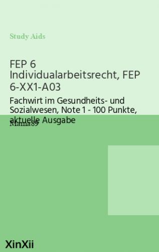 FEP 6 Individualarbeitsrecht, FEP 6-XX1-A03