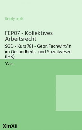 FEP07 - Kollektives Arbeitsrecht