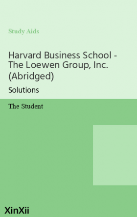 Harvard Business School - The Loewen Group, Inc. (Abridged)