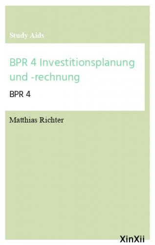 BPR 4 Investitionsplanung und -rechnung