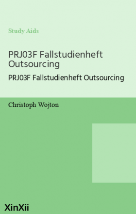 PRJ03F Fallstudienheft Outsourcing