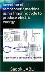 Invention: Frigorific cycle atmospheric machine
