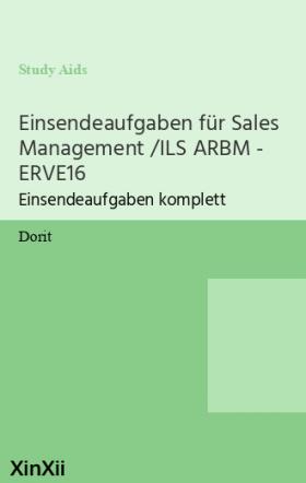 Einsendeaufgaben für Sales Management /ILS ARBM - ERVE16