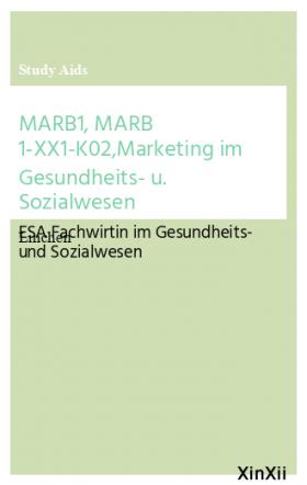 MARB1, MARB 1-XX1-K02,Marketing im Gesundheits- u. Sozialwesen