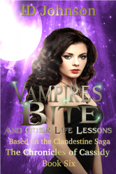 Vampires Bite and Other Life Lessons