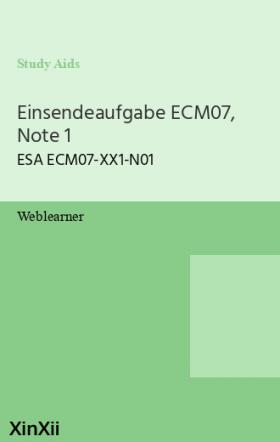 Einsendeaufgabe ECM07, Note 1