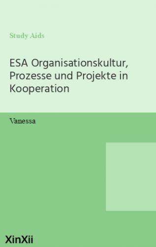 ESA Organisationskultur, Prozesse und Projekte in Kooperation