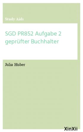 SGD PR852 Aufgabe 2 geprüfter Buchhalter