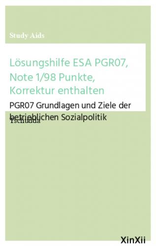 Lösungshilfe ESA PGR07, Note 1/98 Punkte, Korrektur enthalten