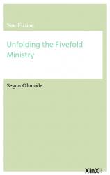 Unfolding the Fivefold Ministry
