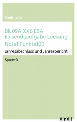 BIL09A XX6 ESA Einsendeaufgabe Loesung Note1 Punkte100