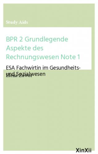 BPR 2 Grundlegende Aspekte des Rechnungswesen Note 1