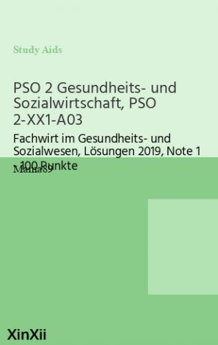 PSO 2 Gesundheits- und Sozialwirtschaft, PSO 2-XX1-A03
