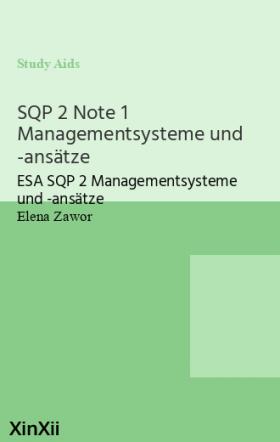SQP 2 Note 1 Managementsysteme und -ansätze