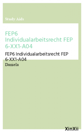 FEP6 Individualarbeitsrecht FEP 6-XX1-A04