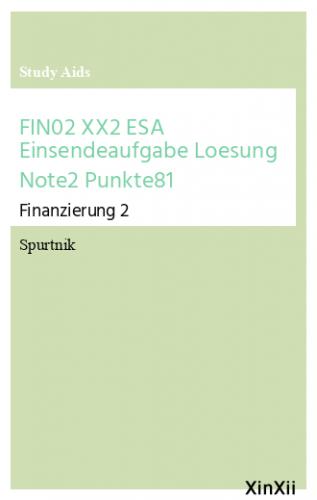 FIN02 XX2 ESA Einsendeaufgabe Loesung Note2 Punkte81