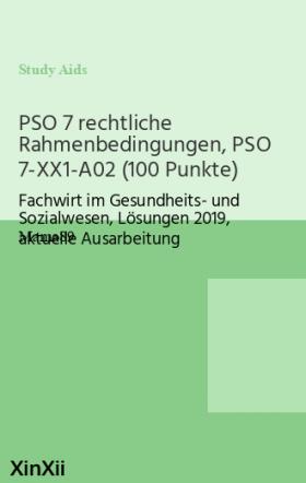 PSO 7 rechtliche Rahmenbedingungen, PSO 7-XX1-A02 (100 Punkte)