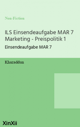 ILS Einsendeaufgabe MAR 7 Marketing - Preispolitik 1