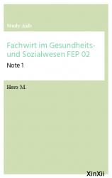 Fachwirt im Gesundheits- und Sozialwesen FEP 02