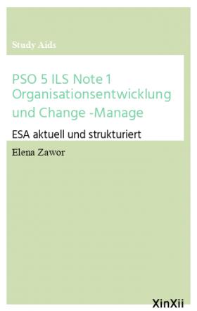 PSO 5 ILS Note 1 Organisationsentwicklung und Change -Manage
