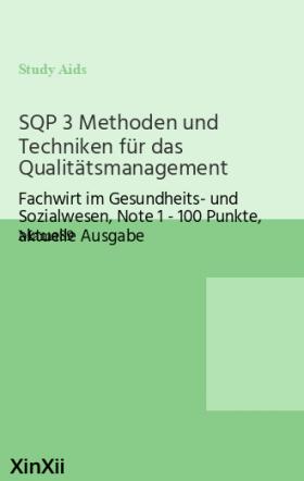 SQP 3 Methoden und Techniken für das Qualitätsmanagement