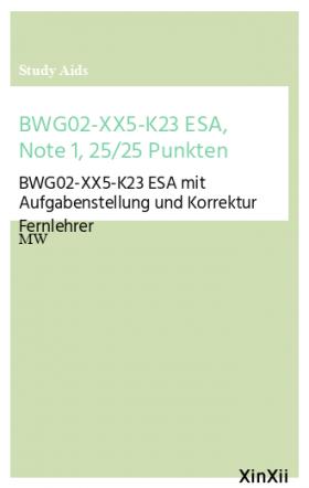 BWG02-XX5-K23 ESA, Note 1, 25/25 Punkten