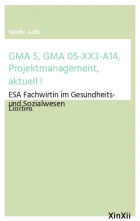 GMA 5, GMA 05-XX3-A14, Projektmanagement, aktuell !