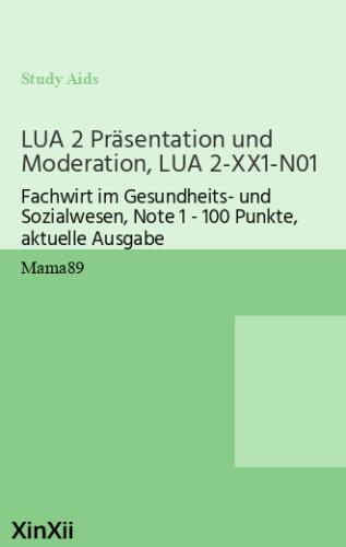 LUA 2 Präsentation und Moderation, LUA 2-XX1-N01