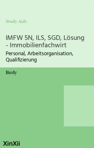 IMFW 5N, ILS, SGD, Lösung - Immobilienfachwirt