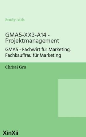 GMA5-XX3-A14 - Projektmanagement