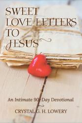 Sweet Love Letters to Jesus