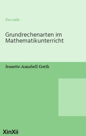 Grundrechenarten im Mathematikunterricht