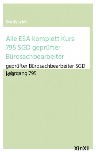 Alle ESA  komplett  Kurs 795 SGD geprüfter Bürosachbearbeiter