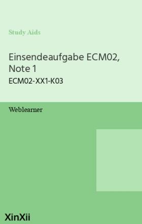 Einsendeaufgabe ECM02, Note 1