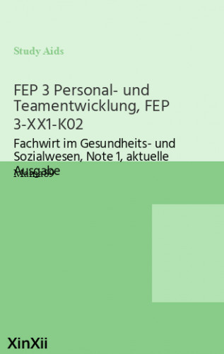 FEP 3 Personal- und Teamentwicklung, FEP 3-XX1-K02