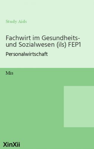 Fachwirt im Gesundheits- und Sozialwesen (ils) FEP1