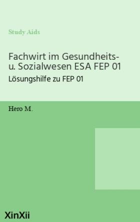 Fachwirt im Gesundheits- u. Sozialwesen ESA FEP 01