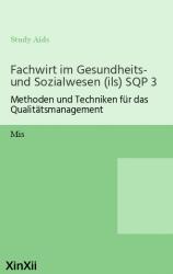 Fachwirt im Gesundheits- und Sozialwesen (ils) SQP 3