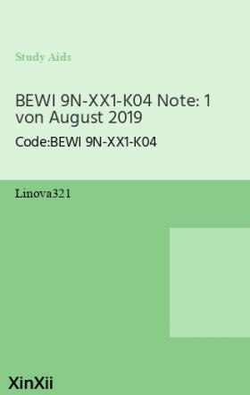 BEWI 9N-XX1-K04 Note: 1 von August 2019