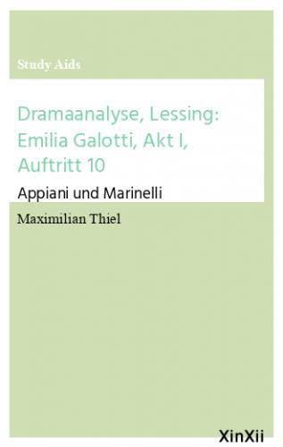 Dramaanalyse, Lessing: Emilia Galotti, Akt I, Auftritt 10