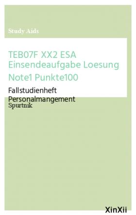 TEB07F XX2 ESA Einsendeaufgabe Loesung Note1 Punkte100