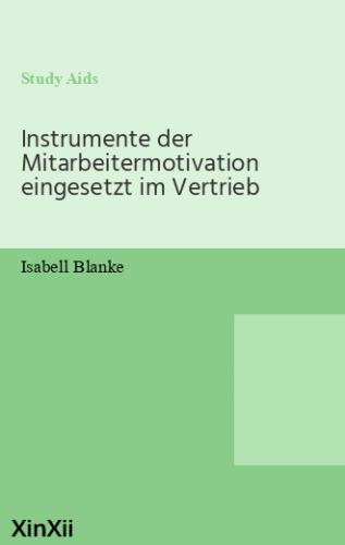 Instrumente der Mitarbeitermotivation eingesetzt im Vertrieb